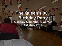 Queen's 90th Birthday Party Goseley Community Center
